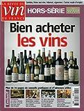 La Revue du vin de France, hors-série - n°5 - 07 & 08/2004 - Bien acheter les vins