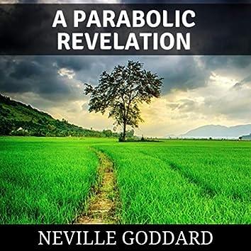 A Parabolic Revelation