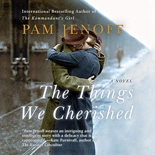 The Things We Cherished audiobook cover art