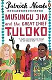 Musungu Jim and the Great Chief Tuloko (English Edition)
