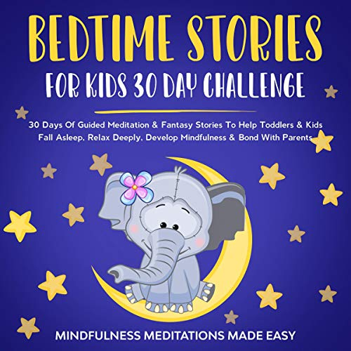 Bedtime Stories for Kids 30 Day Challenge cover art