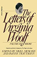 The Letters of Virginia Woolf: Vol. 1 (1888-1912) (Harvest Book)