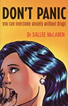 Don't Panic: you can overcome anxiety without drugs