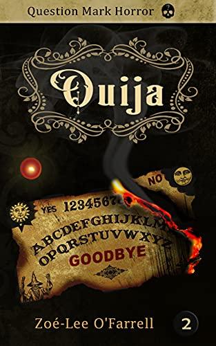 Ouija by [Zoé-Lee O'Farrell]