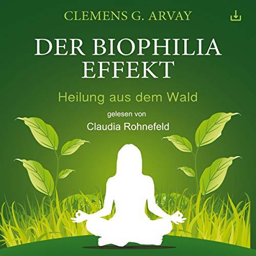 Der Biophilia-Effekt Titelbild