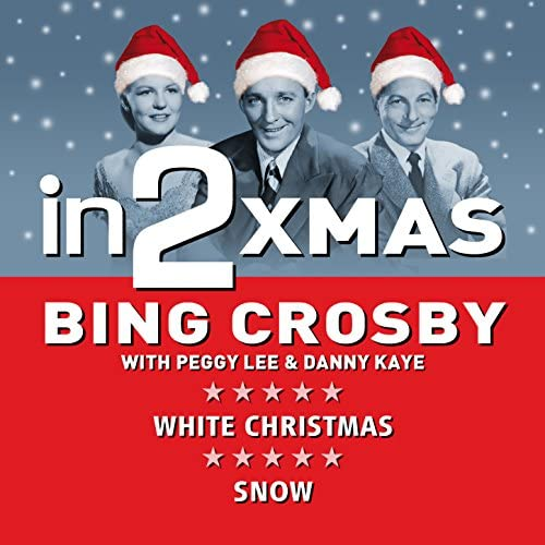 Bing Crosby, Danny Kaye, Peggy Lee & Trudy Stevens