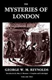 The Mysteries of London, Vol. II [Unabridged & Illustrated] (Valancourt Classics)