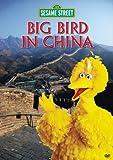 Sesame Street - Big Bird in China by Sesame Street