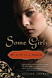 Books Set Around The World: Brunei - Some Girls: My Life in a Harem by Jillian Lauren. For more books that inspire travel visit www.taleway.com. reading challenge 2020, world reading challenge, world books, books around the world, travel inspiration, world travel, novels set around the world, world novels, books and travel, travel reads, travel books, reading list, books to read, books set in different countries, reading challenge ideas