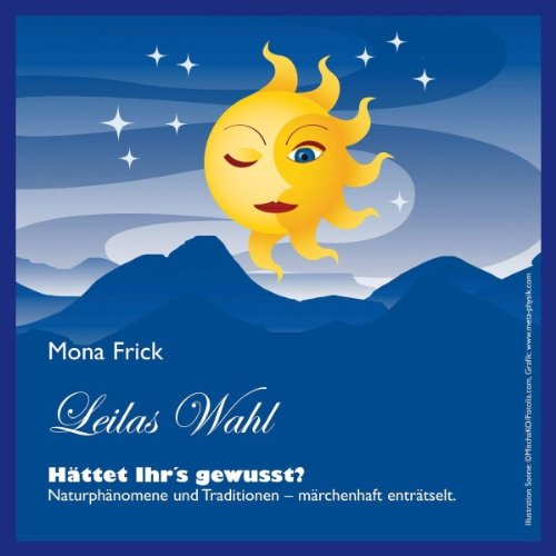 Leilas Wahl                   By:                                                                                                                                 Mona Frick                               Narrated by:                                                                                                                                 Barbara Stoll                      Length: 4 mins     Not rated yet     Overall 0.0