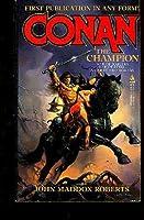 Conan The Champion (Conan) 0812500946 Book Cover