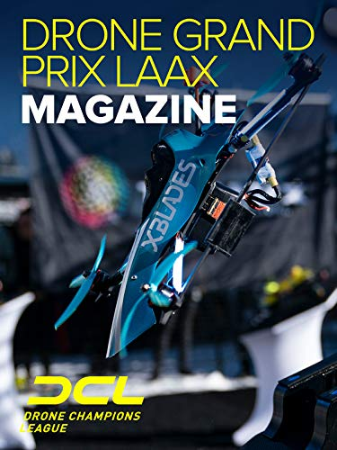 Drone Champions League Drone Grand Prix Laax Magazine