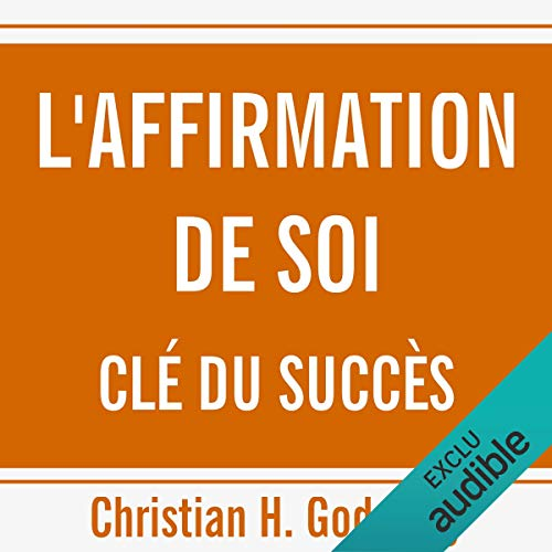 L'affirmation de soi clé du succès audiobook cover art