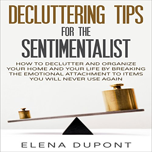 Decluttering Tips for the Sentimentalist audiobook cover art