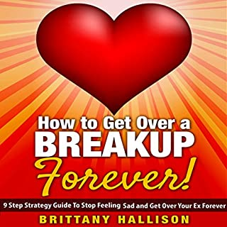 How to Get Over a Breakup Forever cover art