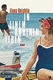 'In einem anderen Leben: Roman' von Linus Reichlin