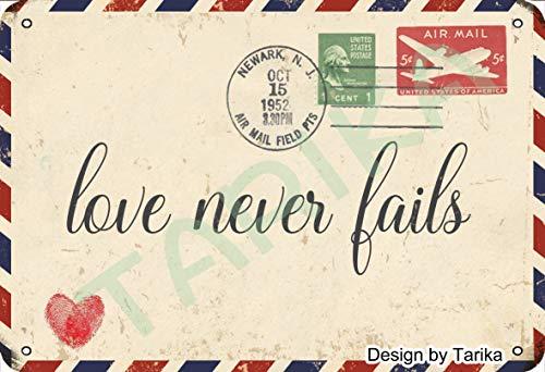 Tarika Letrero de pintura para el Día de San Valentín Love Never Fails de aspecto retro, de metal, 20 x 30 cm, para decoración de pared con citas inspiradoras