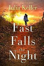 Fast Falls the Night: A Bell Elkins Novel (Bell Elkins Novels)