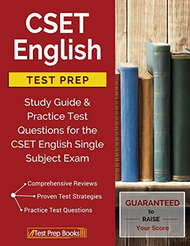 CSET English Test Prep: Study Guide & Practice Test Questions for the CSET English Single Subject Exam