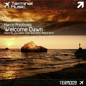 Welcome Dawn