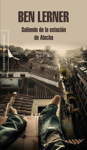 Saliendo de la estacin de Atocha (Literatura Random House)