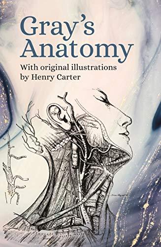 Gray's Anatomy: With Original Illustrations