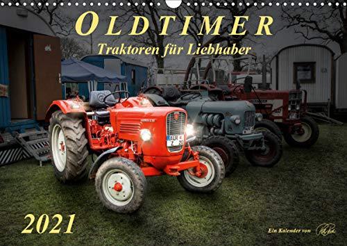 Oldtimer - Traktoren für Liebhaber (Wandkalender 2021 DIN A3 quer)