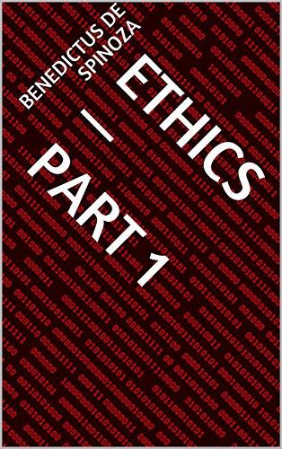 Ethics — Part 1 (English Edition)