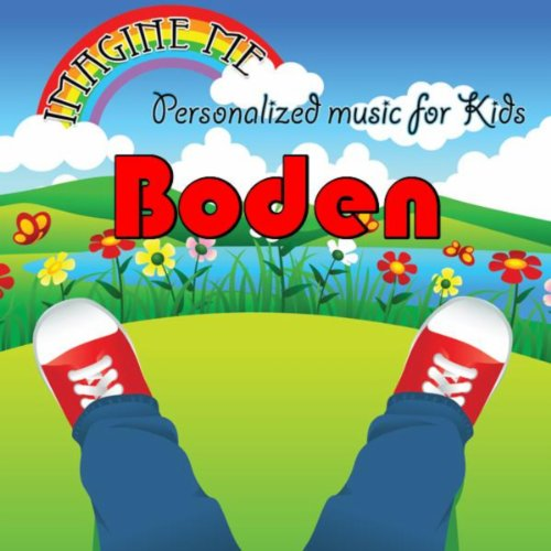 Imagine Me - Personalized Music for Kids: Boden