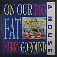 On our big fat merry-go-round (1988) / Vinyl record [Vinyl-LP]