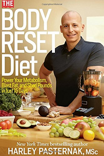 Download The Body Reset Diet: Power Your Metabolism, Blast Fat, and Shed Pounds in Just 15 Days 1609615506
