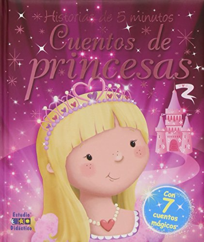 Cuentos De Princesas. Historias De 5 Minutos