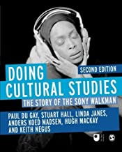 Doing Cultural Studies: The Story of the Sony Walkman (Culture, Media and Identities series) by Paul du Gay (2013-06-05)