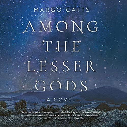 Among the Lesser Gods Audiobook By Margo Catts cover art