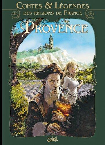Contes et légendes des régions de France T01: Provence