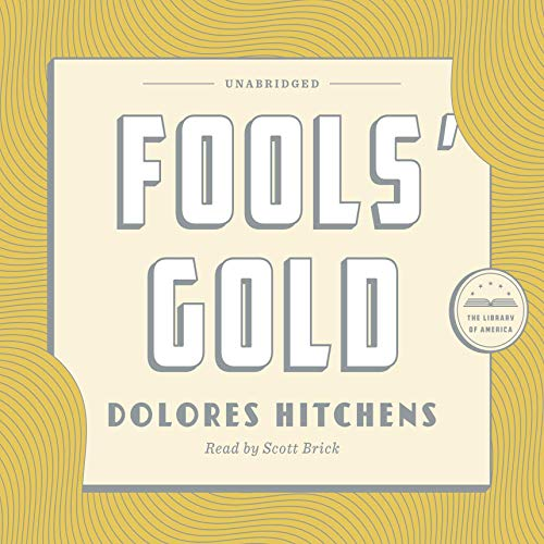 Fools' Gold Audiobook By Dolores Hitchens cover art