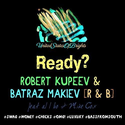 Robert Kupeev & Batraz Makiev feat. al l bo & Mike Cox