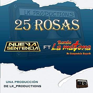 25 Rosas (feat. banda la matona)