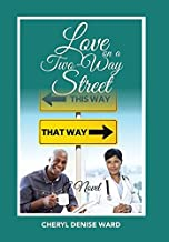 Love on a Two-Way Street: A Novel