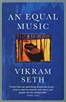 An Equal Music by Vikram Seth(1999-12-20)