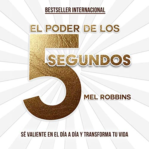 El poder de los 5 segundos [The 5 Second Rule] cover art