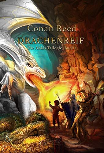Drachenreif: Die Ahkis-Trilogie, Buch 1