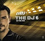 The DJ 6: In the Mix von ATB