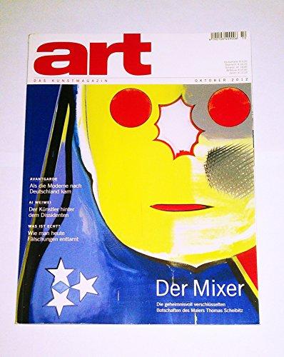 art. DAS KUNSTMAGAZIN Oktober 2012: Der Mixer. Die geheimnisvoll verschlüsselten Botschaften des Malers Thomas Scheibitz