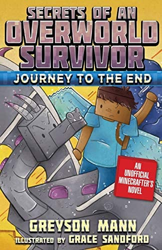 Journey to the End Secrets of an Overworld Survivor Book Six product image