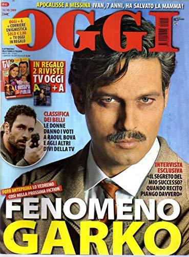 Oggi n.42 del 10 / 2009 Garko, Raul Bova, Odescalchi, Melania Rizzoli