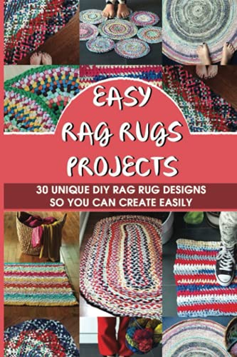Compare Textbook Prices for Easy Rag Rugs Projects: 30 Unique Diy Rag Rug Designs So You Can Create Easily: Rag Rug Making For Beginners  ISBN 9798532082540 by Baker, Marissa