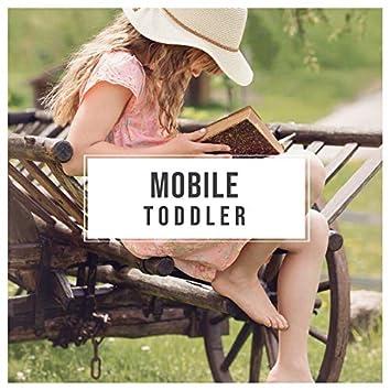 # Mobile Toddler