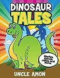 Dinosaur Tales: Stories, Games, Jokes, and More! (Dinosaur Early Readers)
