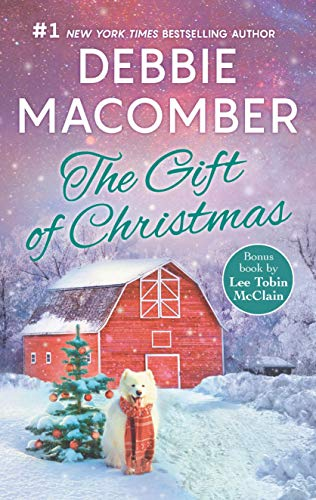 The Gift of Christmas: An Anthology -  Macomber, Debbie, Mass Market Paperback